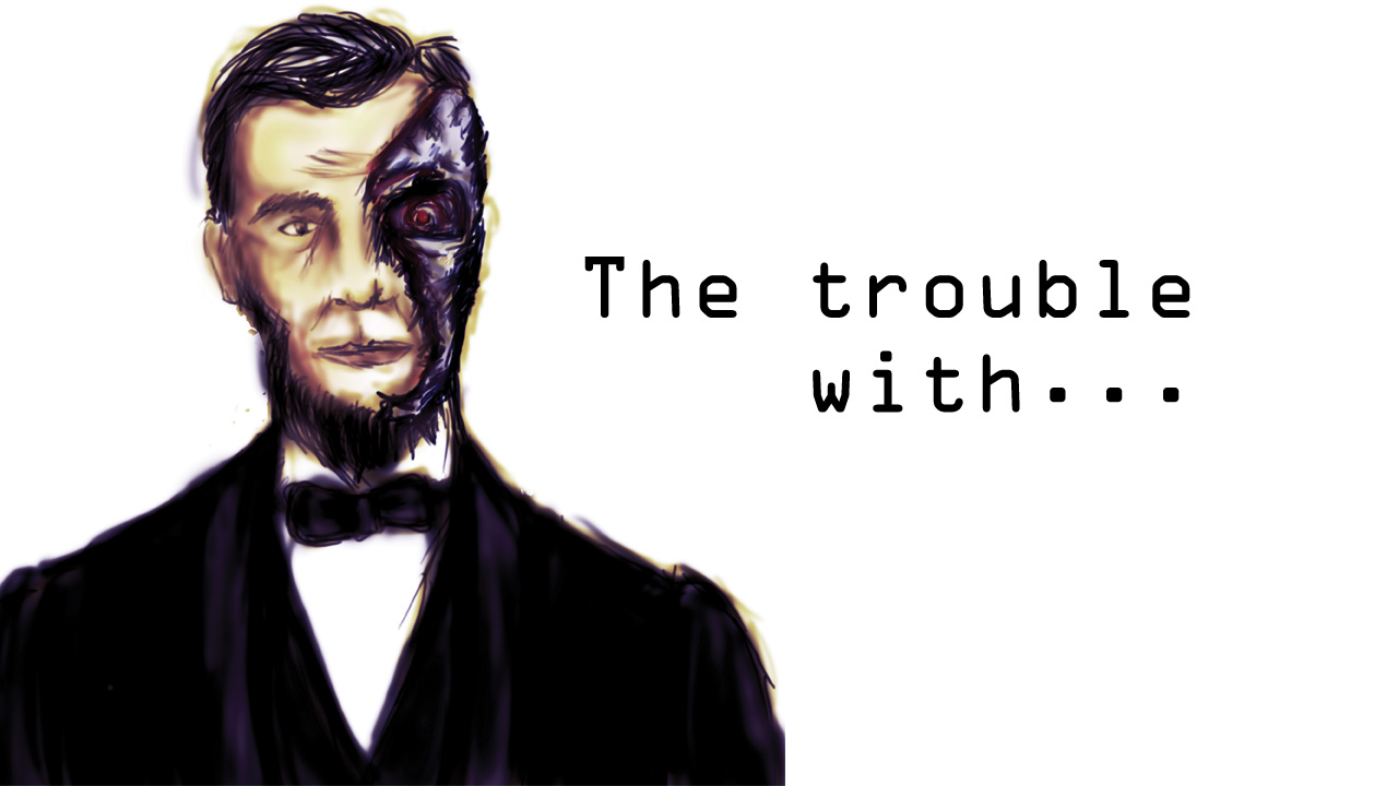 The trouble with